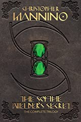 The Scythe Wielder's Secret: The Complete Trilogy Kindle Edition