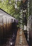 世界現代住宅全集 23 パウロ・メンデス・ダ・ローシャ メンデス・ダ・ローシャ・ハウス