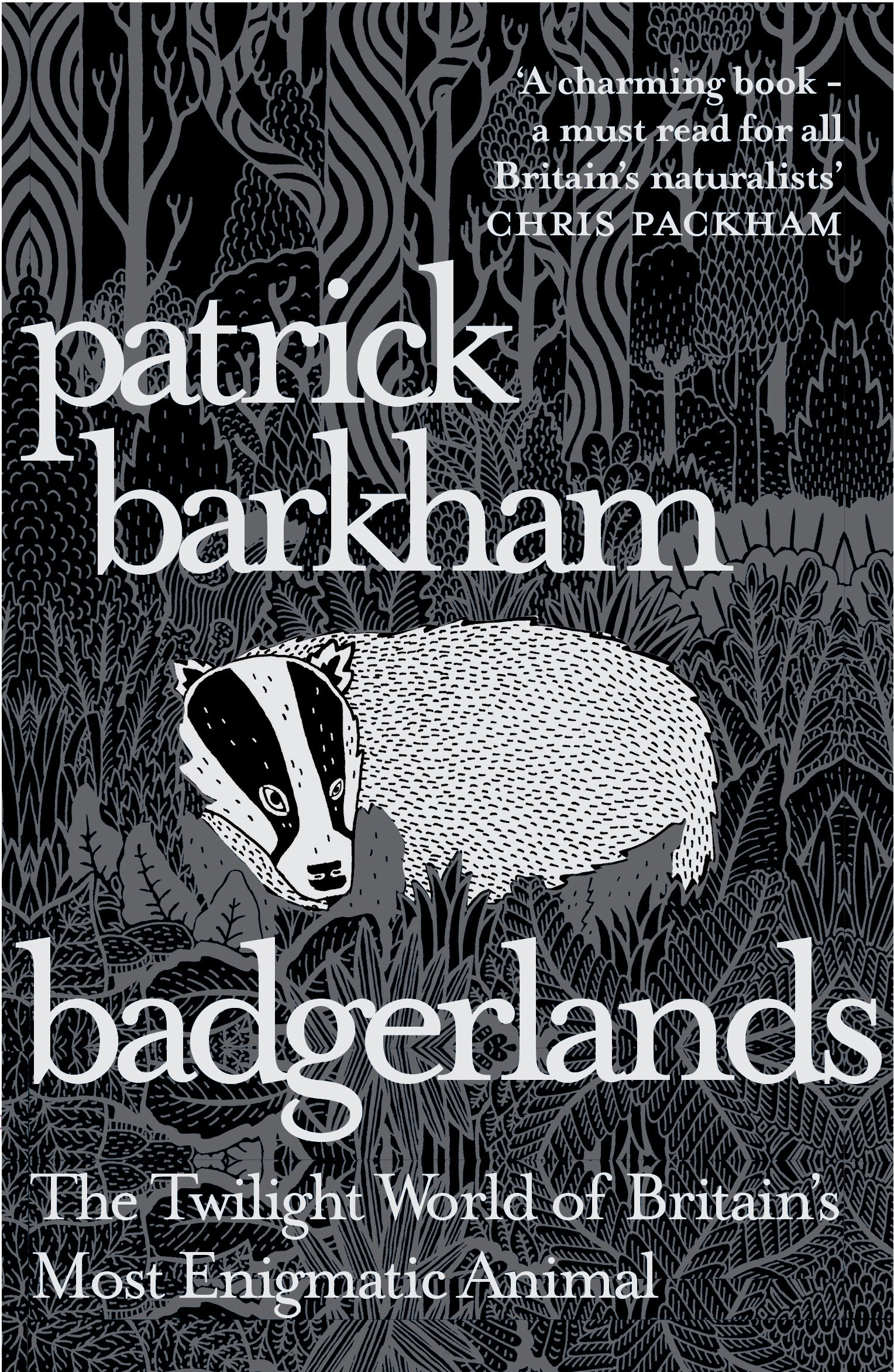 Badgerlands: The Twilight World of Britain's Most Enigmatic