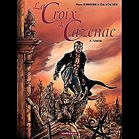 La Croix de Cazenac - Tome 4 - Némésis (French Edition)