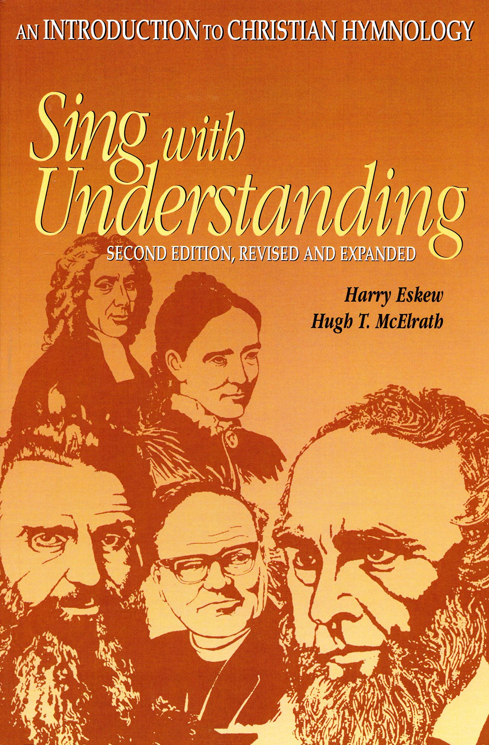Sing with Understanding, An Introduction to Christian Hymnology