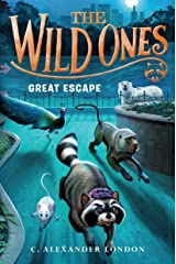 The Wild Ones: Great Escape Hardcover