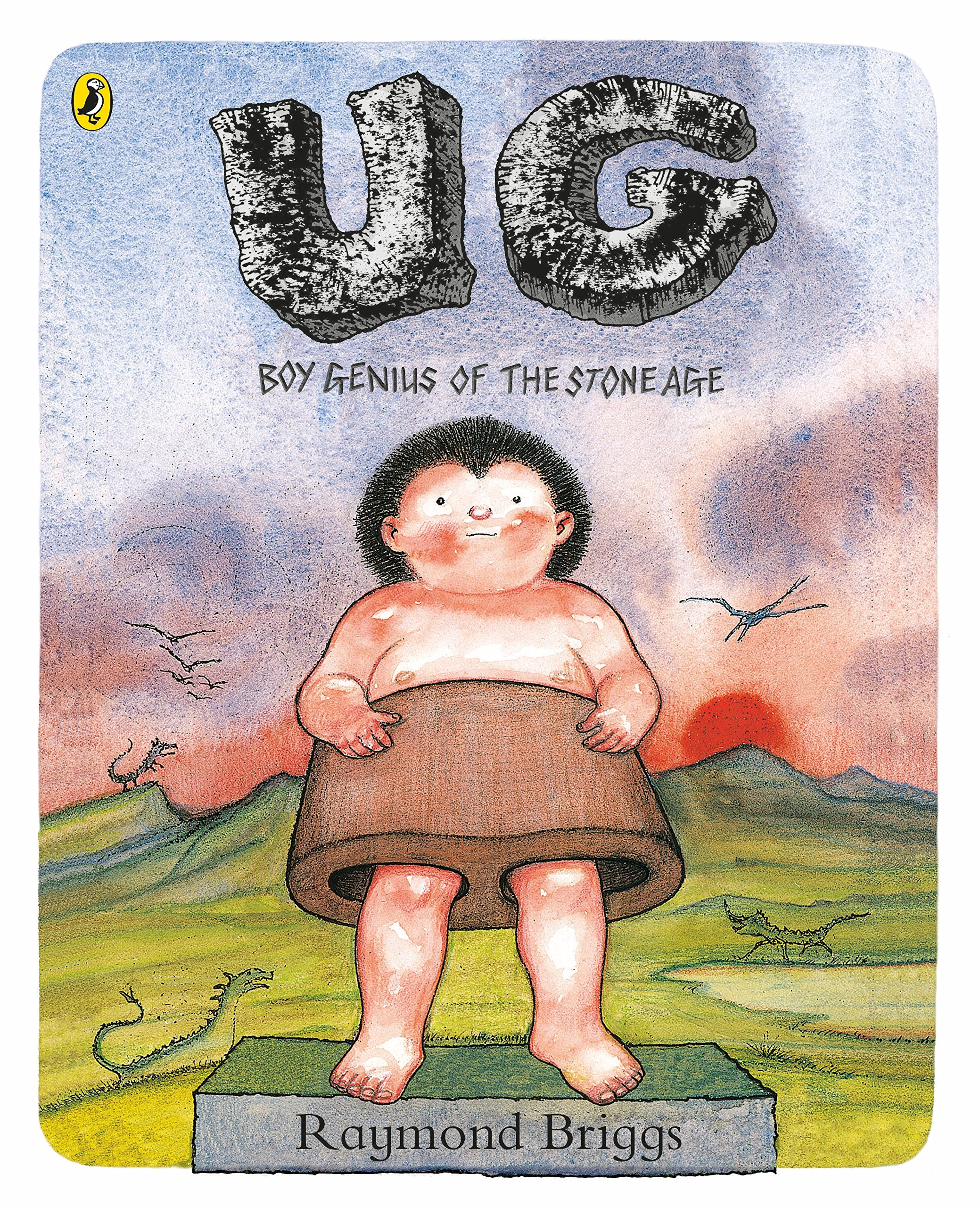 UG: Boy Genius of the Stone Age and His Search for Soft Trousers:  Amazon.co.uk: Briggs, Raymond, Briggs, Raymond, Briggs, Raymond: Books