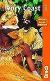 Ivory Coast (Bradt Travel Guide Ivory Coast)
