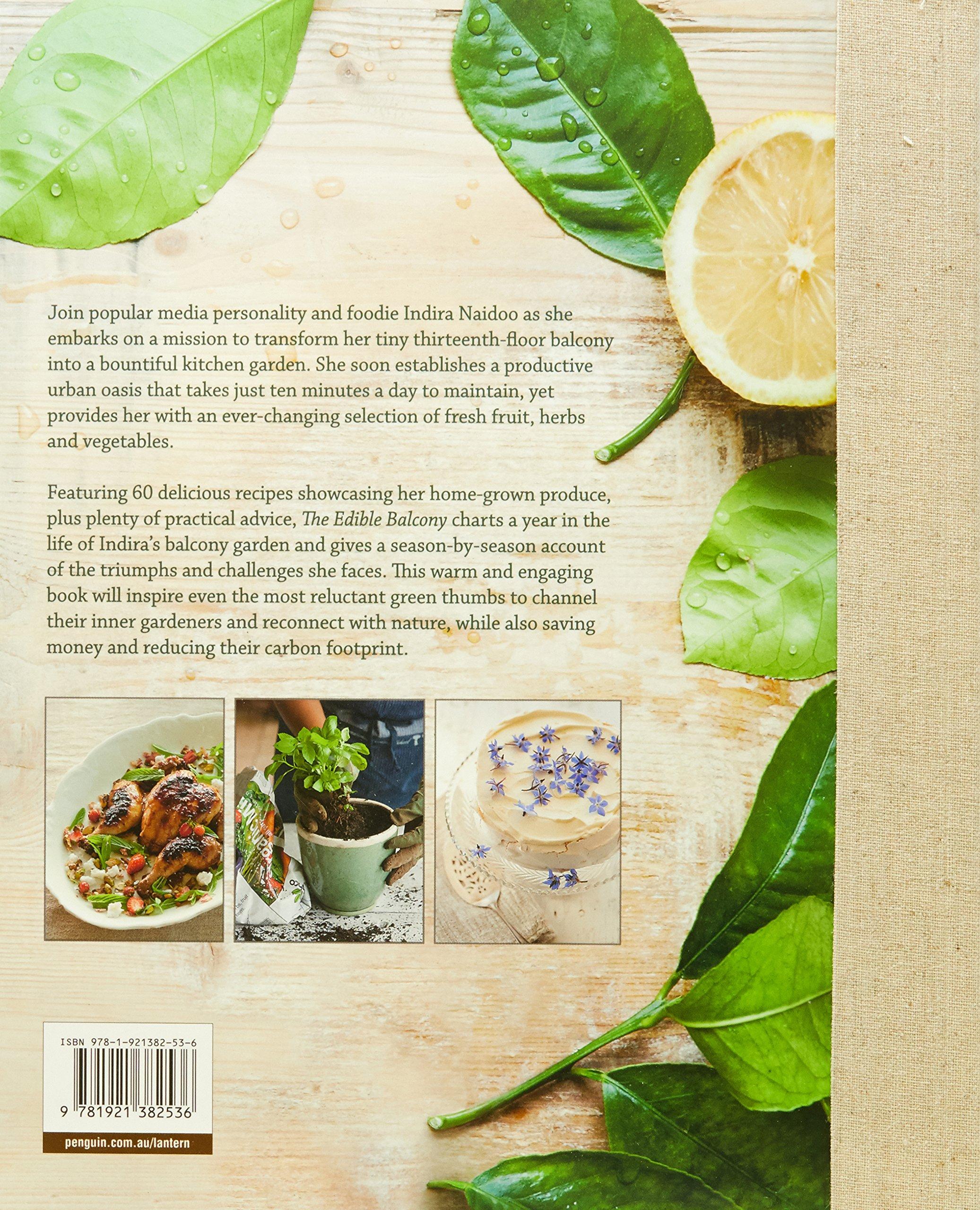 The Edible Balcony: Indira Naidoo: 9781921382536: Amazon.com: Books