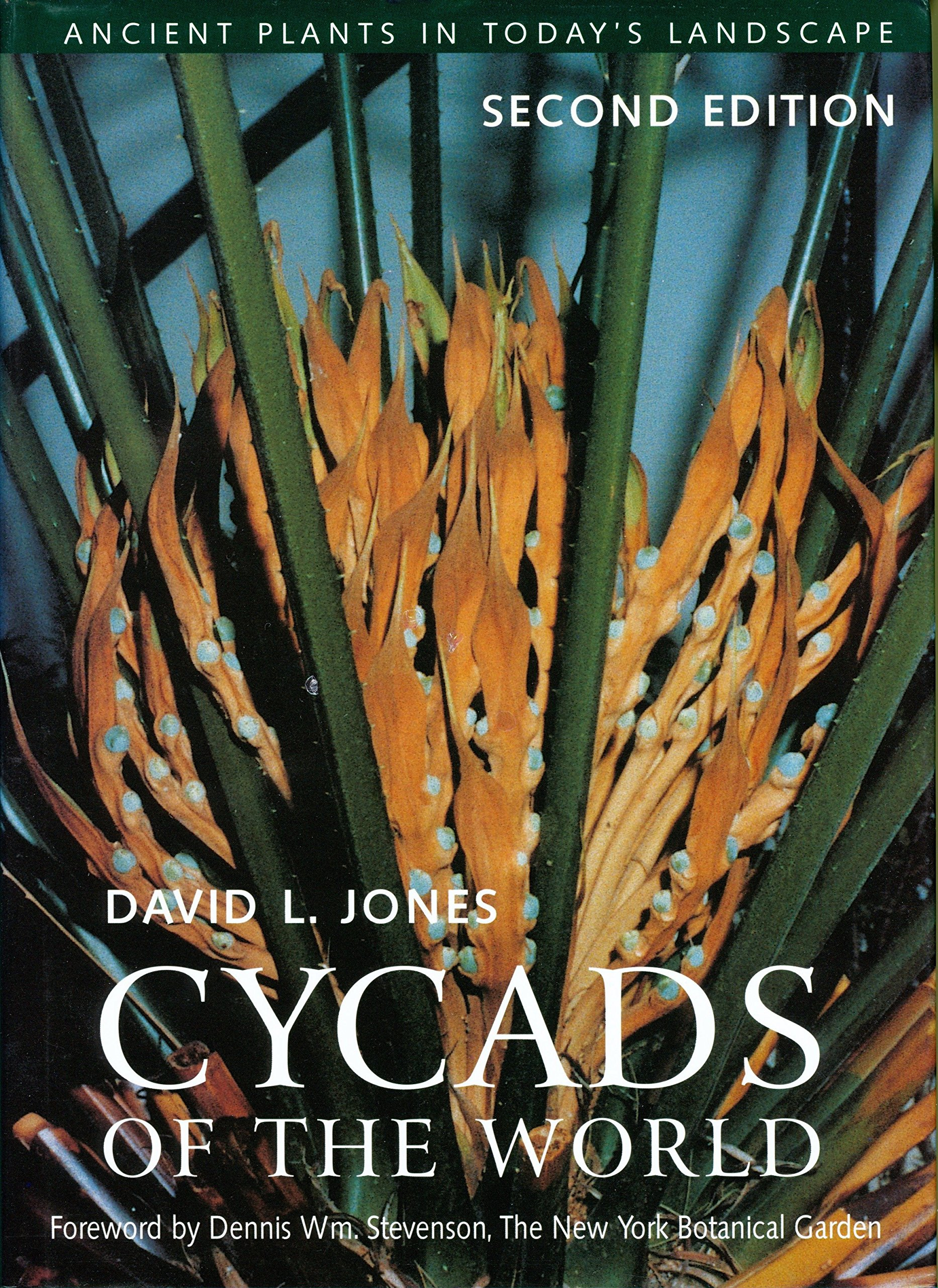 Cycads of the World: Ancient Plants in Today's Landscape, Second Edition by Brand: Smithsonian Books