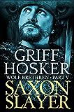 Saxon Slayer (Wolf Brethren Book 5)