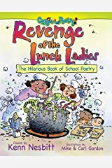 Revenge of the Lunch Ladies: The Hilarious Book of School Poetry Kindle Edition