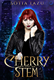 Cherry Stem (Vampire Cherry Book 1)