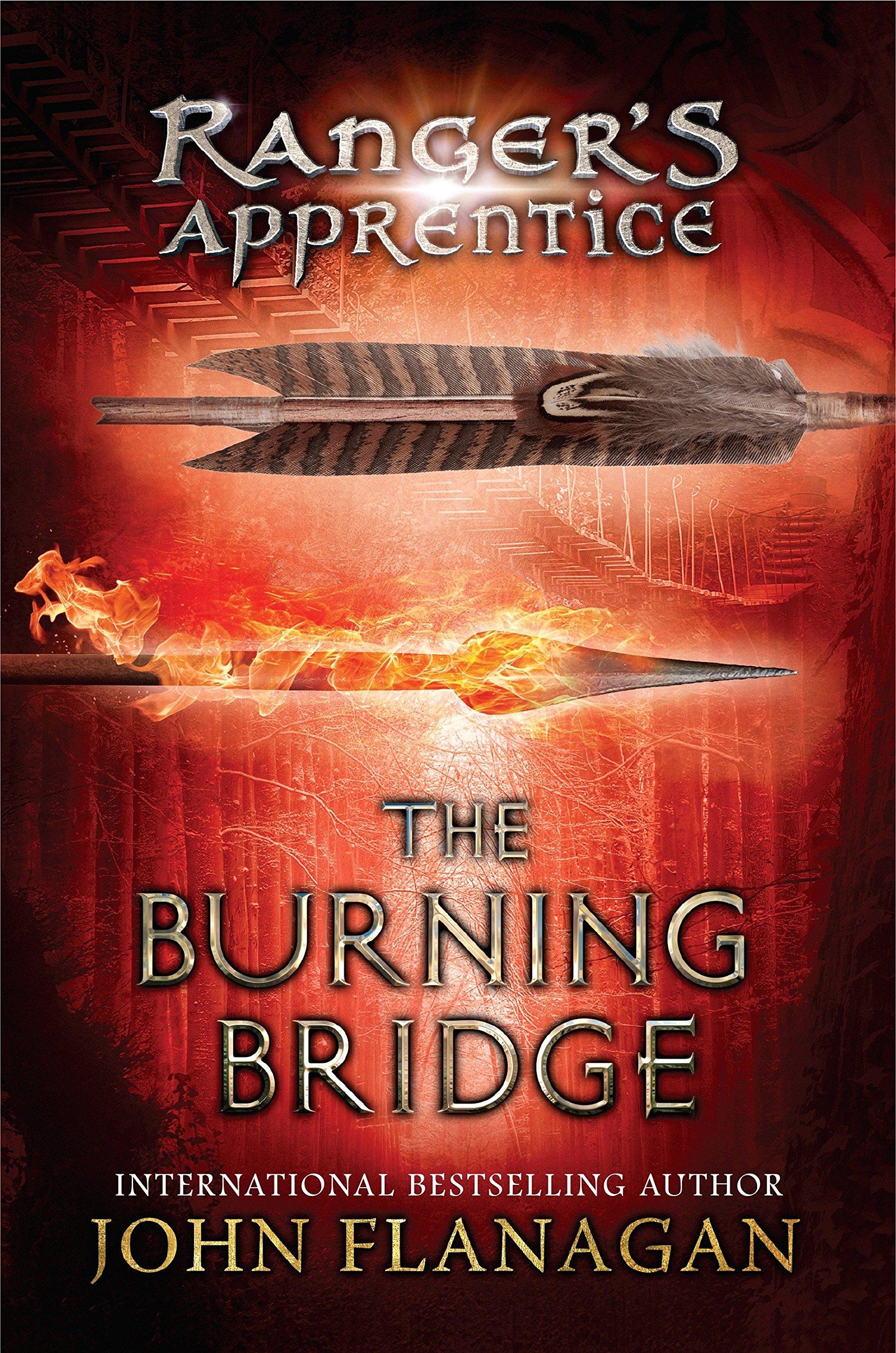 Ranger's Apprentice: The Burning Bridge - John Flanagan