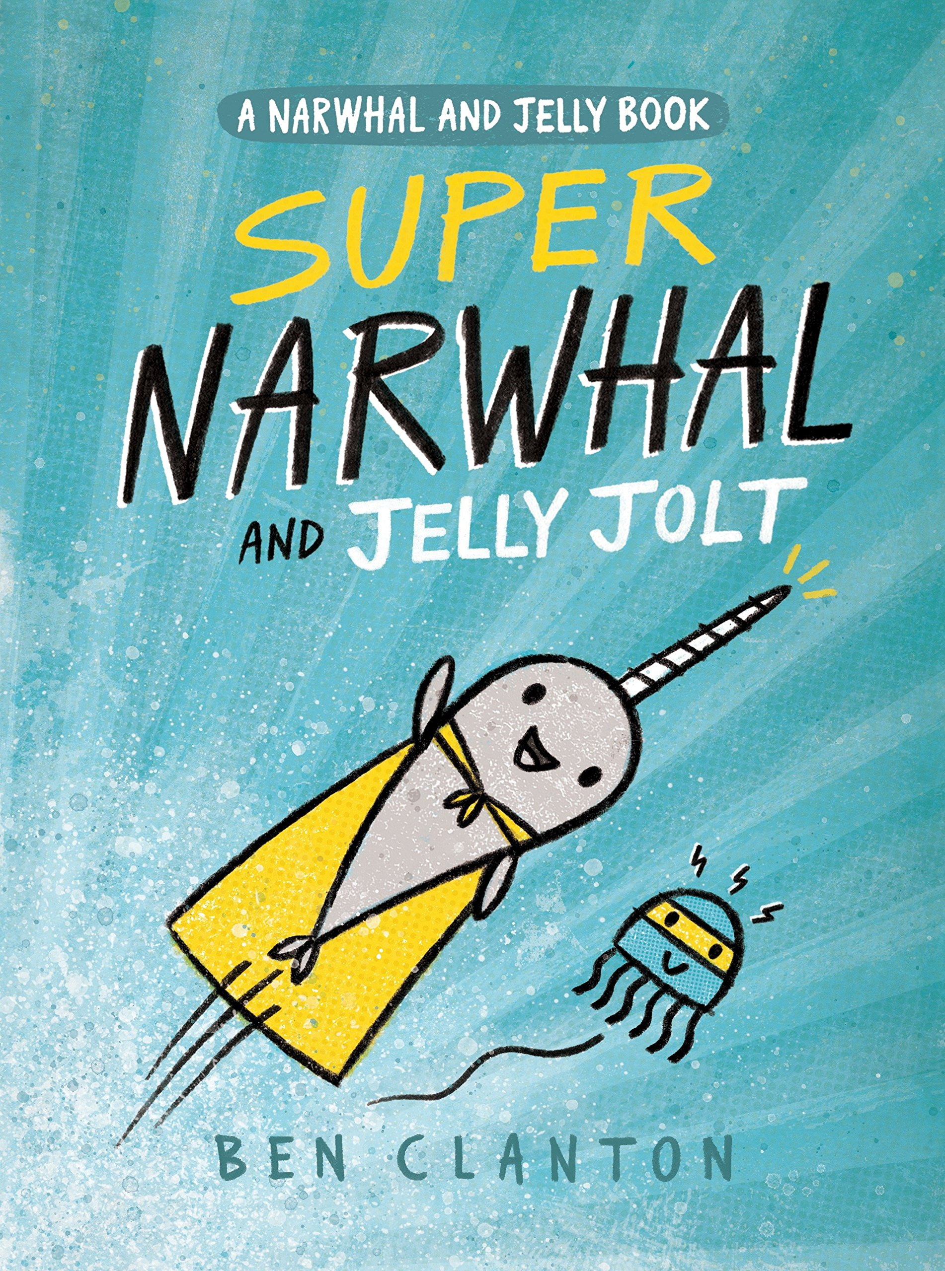 Super Narwhal and Jelly Jolt (A Narwhal and Jelly Book #2) by TUNDRA (Image #2)
