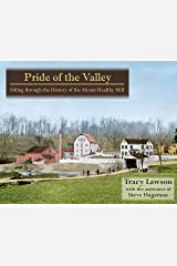 Pride of the Valley: Sifting through the History of the Mount Healthy Mill Perfect Paperback
