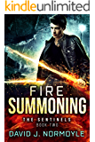 Fire Summoning (The Sentinels Book 2)