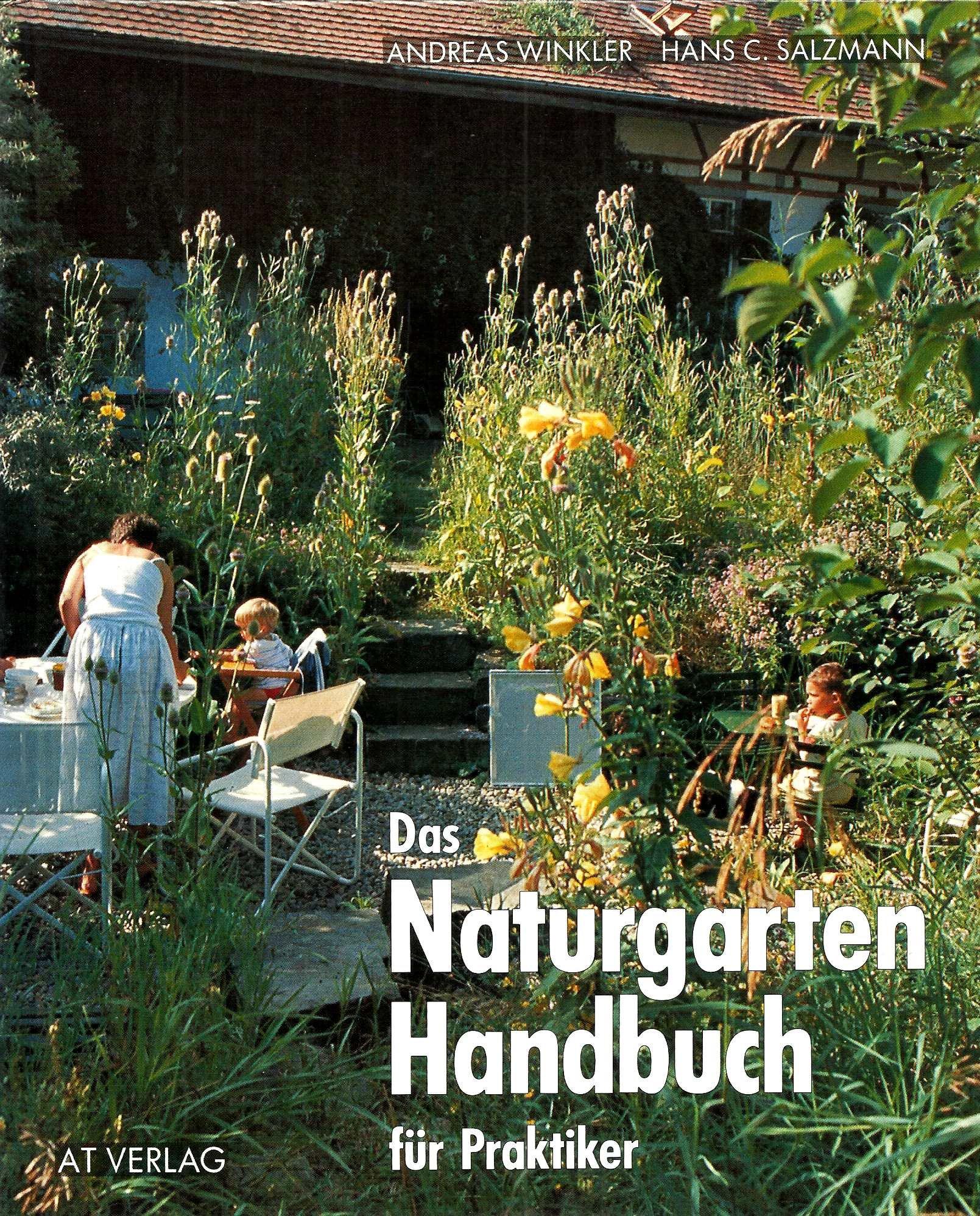 Das Naturgarten Handbuch Für Praktiker Amazonde Andreas Winkler