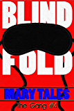 Blindfold (The Gang Book 4)
