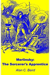 Merlinsky: The Sorcerer's Apprentice (English Edition) eBook Kindle