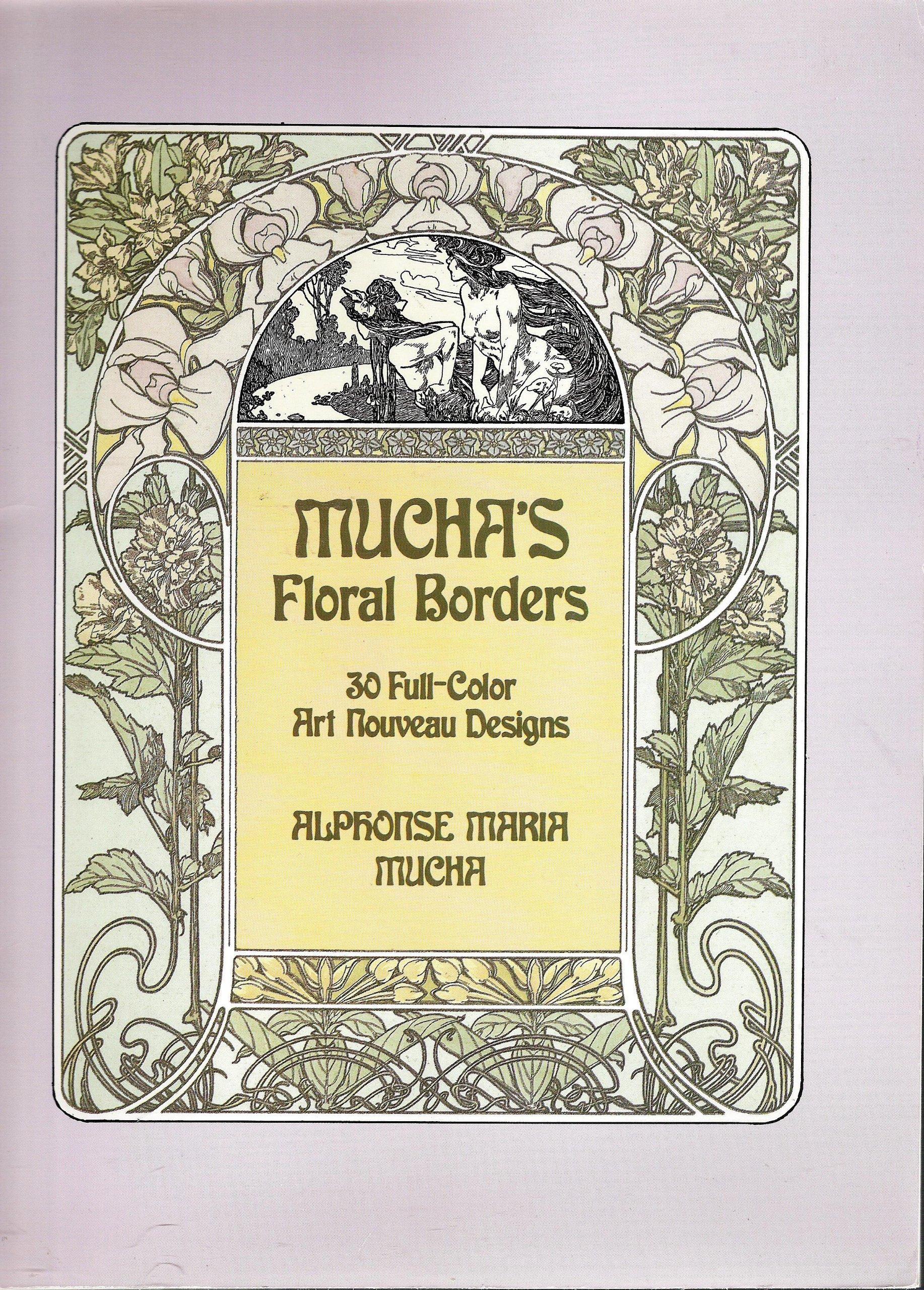 mucha s floral borders 30 full color art nouveau designs alphonse