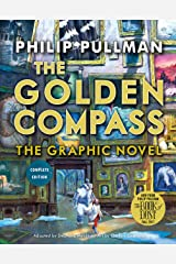 The Golden Compass Graphic Novel, Complete Edition (His Dark Materials) Paperback