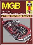 MGB Owners Workshop Manual: 1962 to 1980