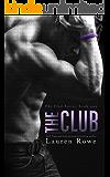 The Club: The Club Series Book 1
