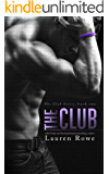 The Club: The Club Series Book 1