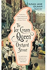 The Ice Cream Queen of Orchard Street: A Novel Kindle Edition