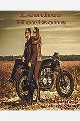 Leather Horizons Kindle Edition
