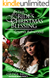 Mail Order Bride: The Bride's Christmas Blessing (Christmas Brides Book 3)
