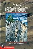 Hiking Oregon's Geology (Hiking Geology)
