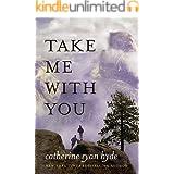Take Me With You