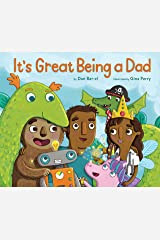 It's Great Being a Dad Hardcover