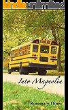 Into Magnolia (Sandy Cove Series Book 3) (English Edition)