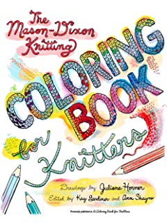 The Mason Dixon Knitting Coloring Book For Knitters