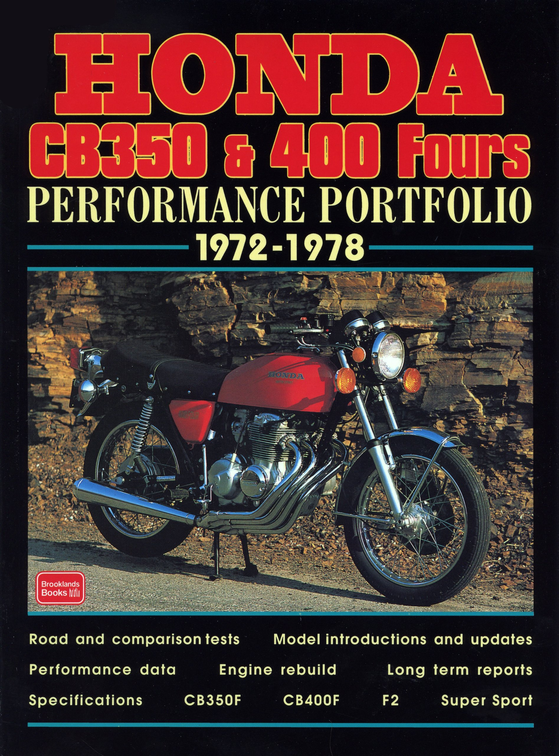 Honda CB350 /& 400 Fours Performance Portfolio 1972-1978