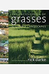 The Encyclopedia of Grasses for Livable Landscapes Hardcover