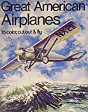 Great American Airplanes Coloring Book