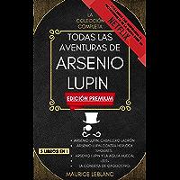 Todas Las Aventuras De Arsenio Lupin - La Colección Completa: 5 libros en 1 (Edición Premium): Arsenio Lupin Caballero…