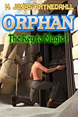Orphan (The Key to Magic Book 1) Kindle Edition