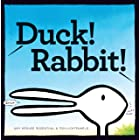 Duck! Rabbit!: (Bunny Books, Read Aloud Family Books, Books for Young Children)