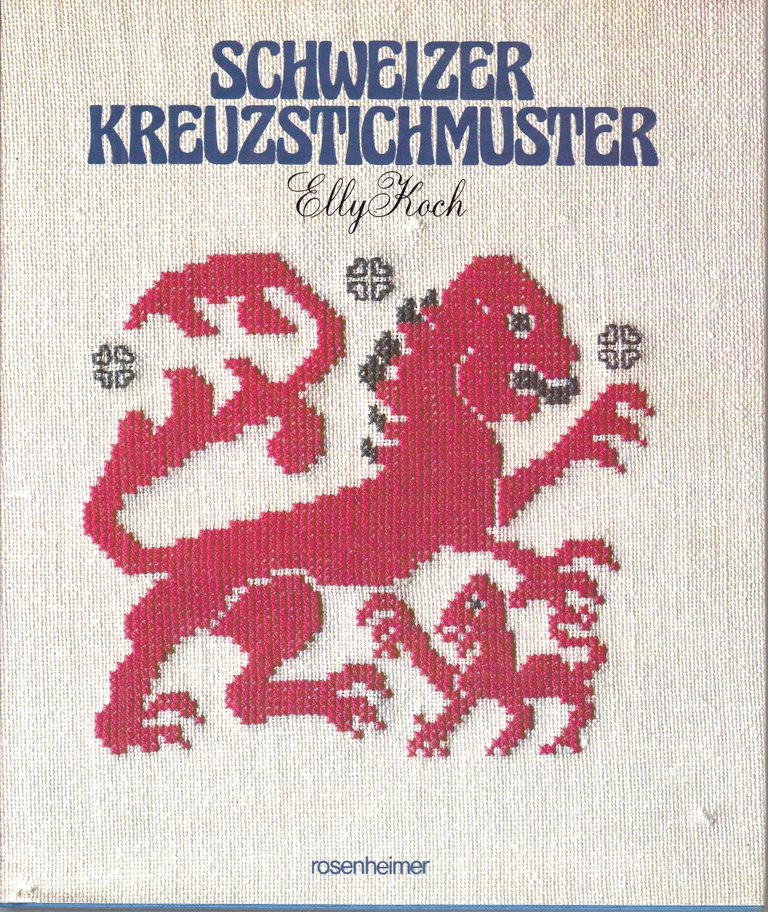 Schweizer Kreuzstichmuster aus dem Bergell, Engadin, Safiental und anderen Graubündener Tälern