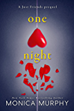 One Night: A Just Friends Prequel