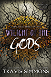 Twilight of the Gods (The Harbingers of Light Book 7)