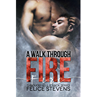 A Walk Through Fire (Through Hell and Back Book 1) (English Edition)