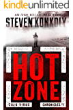 HOT ZONE: A Bioweapons Technothriller (The Zulu Virus Chronicles Book 1)