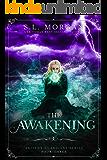 The Awakening (Ancient Guardian Series, Book 3)  (Ancient Guardians)