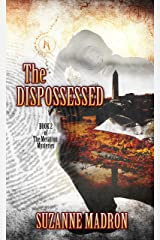 The Dispossessed: Metatron Mysteries Book 2 Kindle Edition