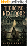 The House Next Door: A Ghost Story