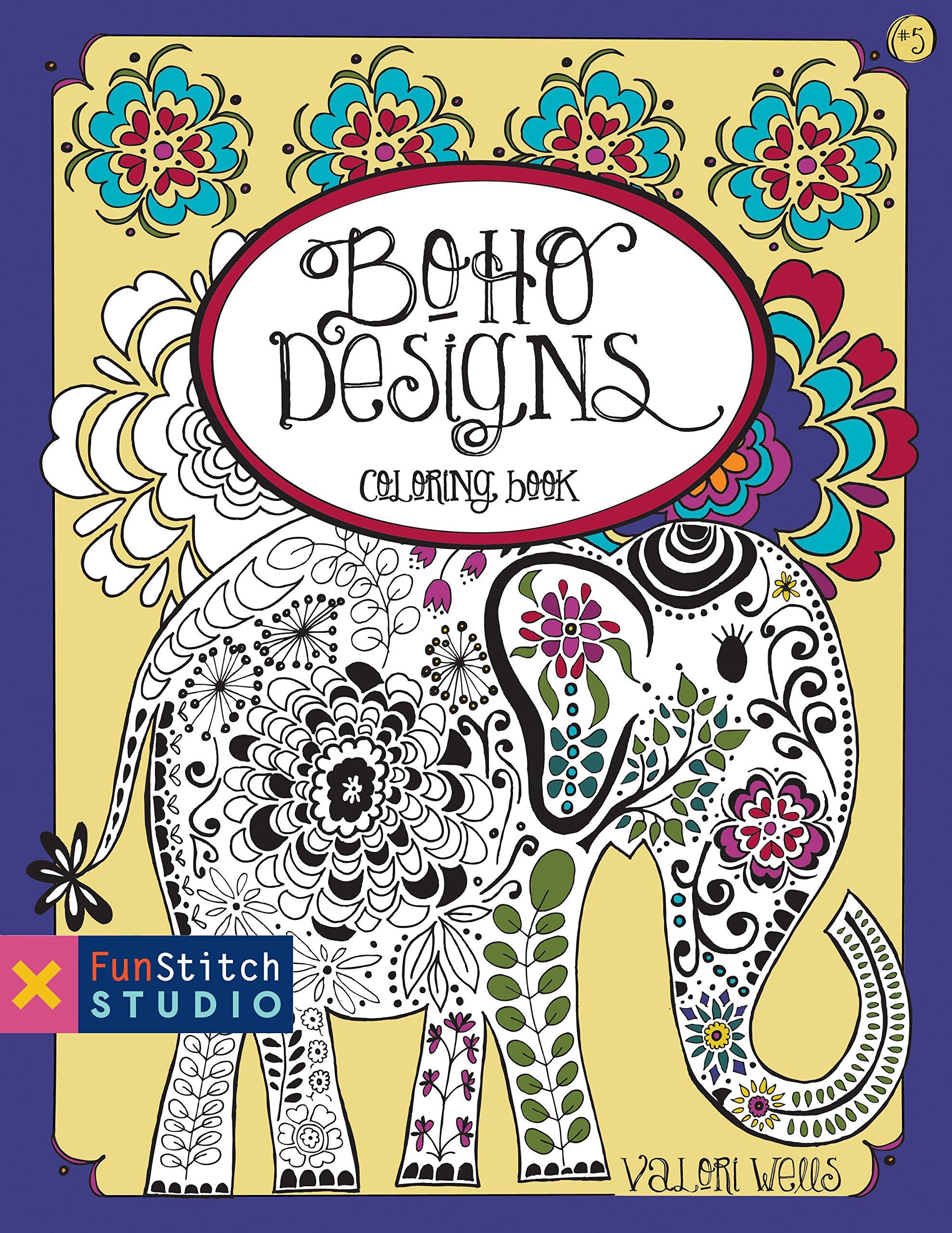 Boho Designs Coloring Book Fun Stitch Studio Valori Wells 9781607059363 Amazon Books