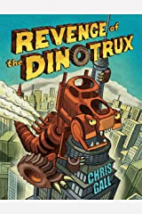 Revenge of the Dinotrux Kindle Edition