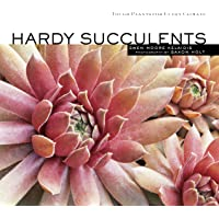 Image for Hardy Succulents: Tough Plants for Every Climate